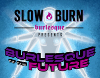 Slow Burn: Burlesque to the Future 2012