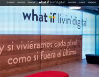 what if  livin' digital  - agencia digital - website