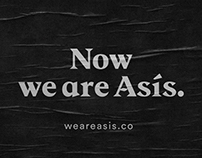 Now we are Asís.