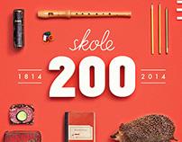 Skole 200