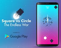 Square vs Circle The Endless War