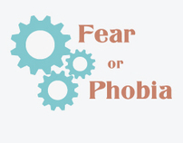 Fear or Phobia