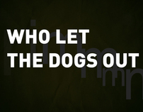 Who let the dogs out typography