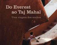 Do Everest ao Taj Mahal: uma viagem dos sonhos