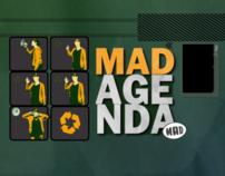Mad Agenda 09'