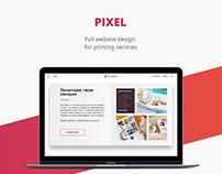 Pixel / Printing service / Web design / UI/UX