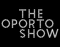 The Oporto Show 2012