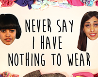 Never Again Say 'I Have Nothing To Wear'