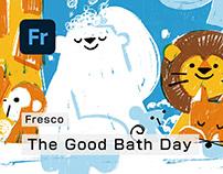 The Good Bath Day
