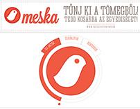 Meska reklámkampány - VIS, Ambient, Facebook app