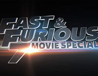 Fast & Furious 7: Movie Special