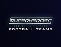 If Super Heroes were Football Teams