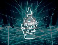 Electro-Sriracha Fest