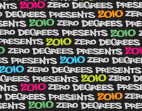 Zero Degrees Presents 2010