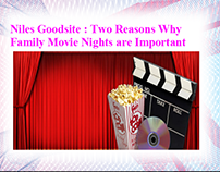 Niles Goodsite: Two Reasons Why Family Movie Nights are