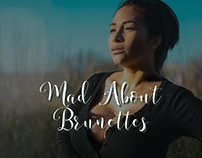 Mad about Brunettes