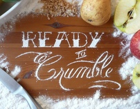 Ready to Crumble | Typography - Lettering