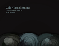 Color Visualizations: Exploring the Circle, vol. 02