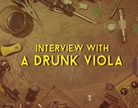 Interview with a drunk viola