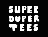 Super Duper Tees