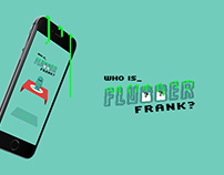 Who is Flubber Frank? - Appgame Concept