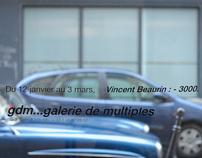 Galerie de Multiples / Vincent Beaurin : -3000