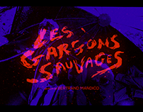 MONTAGE •Teaser Les Garçons Sauvages