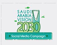 Saudi Arabia Vision 2030 Social Media Campaign - Saudi
