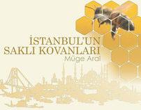 İstanbul'un Saklı Kovanları