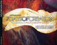 7 DAYS OF CREATION: AN ABSTRACT PHOTOGRAPHY EXHIBIT