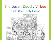 The Seven Deadly Virtues