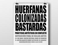 Cartel y Catálogo: HUERFANAS, COLONIZADAS, BASTARDAS