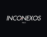 NARRATIVA: Inconexos Vol. I
