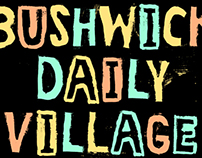 Bushwick Daily Village Lettering