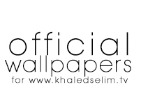 Official Wallpapers For www.khaledselim.tv