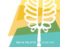Box in the Attic – Sound Box