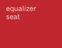 equalizer seat