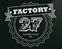 FACTORY 27 - CONDÉ NAST