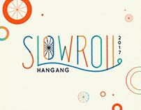Slowroll Hangang