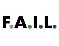 F.A.I.L.