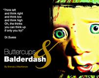Buttercups & BALDERDASH