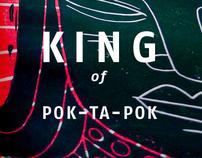 K I N G  of Pok-Ta-Pok | block prints