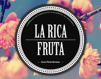 La Rica Fruta. Branding, Packaging & Marketing