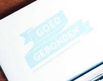 GOED GEBONDEN | graduation project