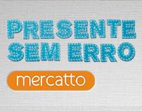Presente Sem Erro Mercatto