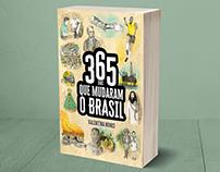 365 DIAS QUE MUDARAM O BRASIL - book