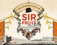 Sir Fruit - Knighthood