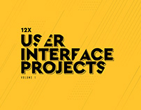 12X User Interface Projects | Volume 1