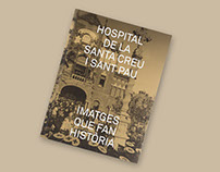 Hospital de la Santa Creu i Sant Pau: Images That Make