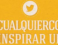 Cualquier cosa puede inspirar un tweet